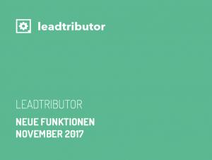Neue Oberfläche und Funktionen <br>im Leadtributor